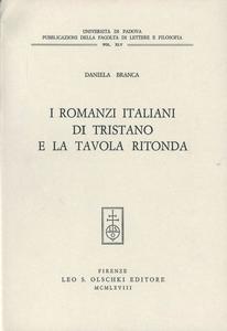 Libro I romanzi italiani di Tristano e la Tavola rotonda Daniela Delcorno Branca