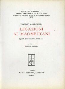 Libro Legazioni ai maomettani (Quod reminiscentur, libro IV) Tommaso Campanella