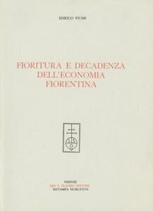 Fioritura e decadenza dell'economia fiorentina