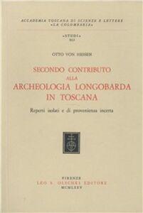 Libro Secondo contributo alla archeologia longobarda in Toscana Otto von Hessen