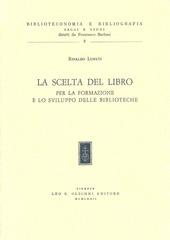 La scelta del libro per la formazione e lo sviluppo delle biblioteche