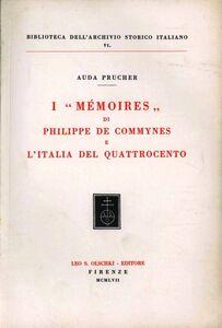 Libro I Mémoires di Philippe de Commynes e l'Italia del Quattrocento Auda Prucher