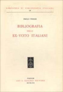 Libro Bibliografia degli ex-voto italiani Paolo Toschi