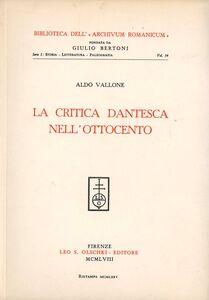 Libro La critica dantesca nell'Ottocento Aldo Vallone