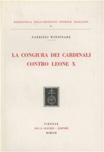 La congiura dei cardinali contro Leone X