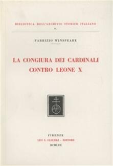 La congiura dei cardinali contro Leone X - Fabrizio Winspeare - copertina