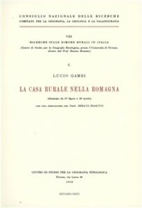 Libro La casa rurale nella Romagna Lucio Gambi