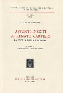 Libro Appunti inediti su Renato Cartesio. «La storia della filosofia» Vincenzo Gioberti