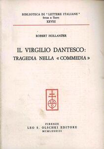 Libro Il Virgilio dantesco: tragedia nella «Commedia» Robert Hollander
