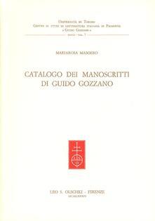 Catalogo di manoscritti di Guido Gozzano - Mariarosa Masoero - copertina