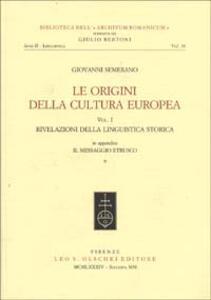 Le origini della cultura europea. Vol. 1: Rivelazioni della linguistica storica.