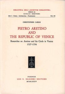 Libro Pietro Aretino and the Republic of Venice. Researches on Aretino and his circle in Venice (1527-1556) Christopher Cairns