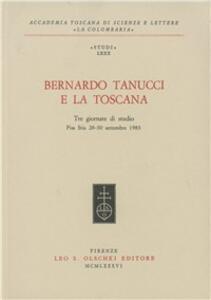 Bernardo Tanucci e la Toscana. Tre giornate di studio (Pisa-Stia, 28-30 settembre 1983)