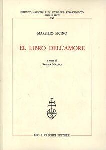 Libro El libro dell'amore Marsilio Ficino