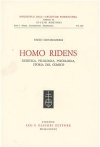 Libro Homo ridens. Estetica, filologia, psicologia, storia del comico Paolo Santarcangeli