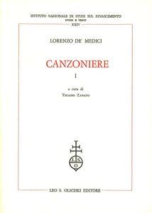 Foto Cover di Canzoniere, Libro di Lorenzo de' Medici, edito da Olschki