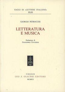 Libro Letteratura e musica Giorgio Petrocchi