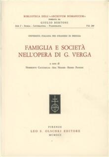 Famiglia e società nell'opera di Giovanni Verga. Atti del Convegno nazionale (Perugia, 25-27 ottobre 1989) - copertina