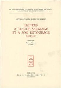 Libro Lettres a Claude Saumaise et a son entourage (1620-1637) Nicolas De Peiresc , Claude Fabri
