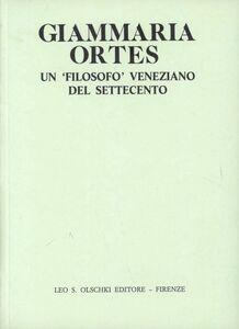 Libro Giammaria Ortes. Un filosofo veneziano del Settecento