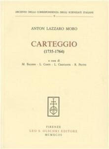 Carteggio (1735-1764) - A. Lazzaro Moro - copertina