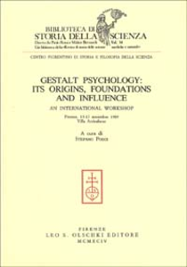 Libro Gestalt psychology: its origins, foundations and influence. An International workshop (Firenze, Villa Arrivabene, 13-17 novembre 1989)