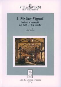 I Mylius-Vigoni. Italiani e tedeschi nel XIX e XX secolo