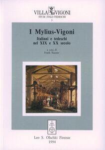 Foto Cover di I Mylius-Vigoni. Italiani e tedeschi nel XIX e XX secolo, Libro di  edito da Olschki