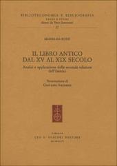 Il libro antico dal XV al XIX secolo. Analisi e applicazione della seconda edizione dell'ISBD(A)