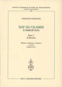 Libro Hay Ha-'Olamim (l'immortale). Vol. 1: La retorica. Alemanno Yohanan