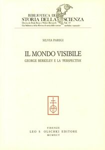 Libro Il mondo visibile. George Berkeley e la «perspectiva» Silvia Parigi