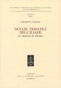 Libro Nuclei tematici dell'Iliade. «Il duello in sogno» Simonetta Nannini
