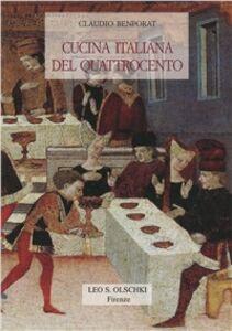 Foto Cover di Cucina italiana del Quattrocento, Libro di Claudio Benporat, edito da Olschki