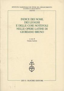 Libro Indice dei nomi, dei luoghi e delle cose notevoli nelle opere latine di Giordano Bruno