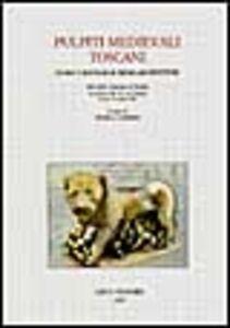 Libro Pulpiti medievali toscani. Storia e restauri di micro-architetture. Atti della Giornata di studio (Firenze, Accademia delle arti del disegno, 21 giugno 1996)