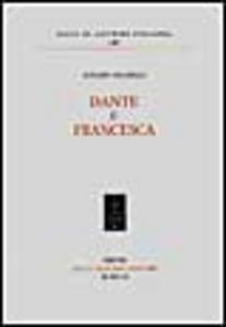 Libro Dante e Francesca Ignazio Baldelli