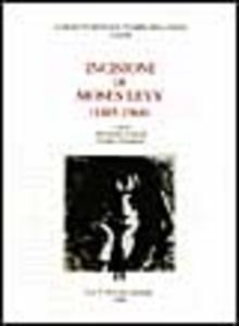 Libro Incisioni di Moses Levy (1885-1968)