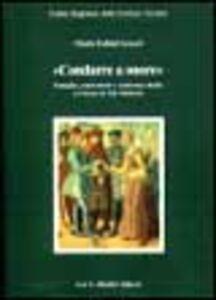 Foto Cover di Condurre a onore. Famiglia, matrimonio e assistenza dotale a Firenze in età moderna, Libro di Maria Fubini Leuzzi, edito da Olschki