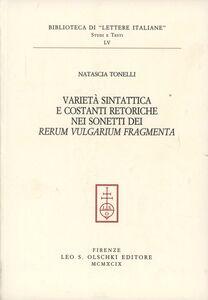 Libro Varietà sintattica e costanti retoriche nei sonetti dei «Rerum vulgarium fragmenta» Natascia Tonelli