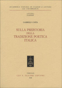 Sulla preistoria della tradizione poetica italica - Gabriele Costa - copertina