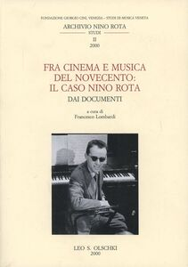 Libro Fra cinema e musica del Novecento: il caso Nino Rota. Dai documenti