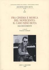 Fra cinema e musica del Novecento: il caso Nino Rota. Dai documenti