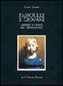 Foto Cover di Fanciulli e giovani. Crescere a Firenze nel Rinascimento, Libro di Ilaria Taddei, edito da Olschki