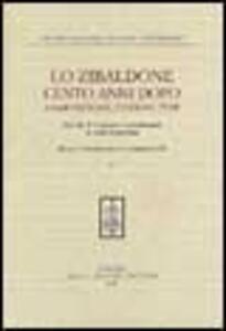 Lo Zibaldone cento anni dopo. Composizione, edizione, temi. Atti del 10º Convegno internazionale di studi leopardiani (Recanati-Portorecanati, 14-19 settembre 1998)
