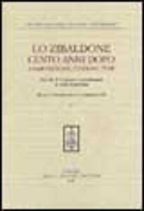 Libro Lo Zibaldone cento anni dopo. Composizione, edizione, temi. Atti del 10º Convegno internazionale di studi leopardiani (Recanati-Portorecanati, 14-19 settembre 1998)