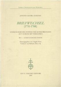 Libro Briefwechsel (1751-1788). Lexikologische system und Konkordanzen Johann G. Hamann