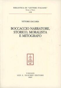 Foto Cover di Boccaccio narratore, storico, moralista e mitografo, Libro di Vittorio Zaccaria, edito da Olschki