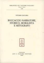 Boccaccio narratore, storico, moralista e mitografo
