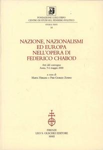 Libro Nazione, nazionalismi ed Europa nell'opera di Federico Chabod. Atti del Convegno (Aosta, 5-6 maggio 2000)