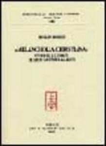 Libro Melancholia christiana. Studi sulle fonti di Leon Battista Alberti Rinaldo Rinaldi